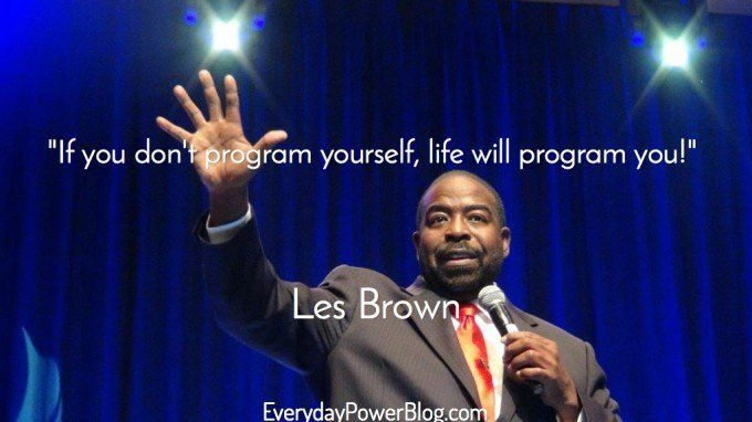 Les Brown quotes about greatness within you