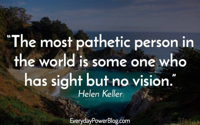 50 Helen Keller Quotes On Vision, Love & Success (2019)
