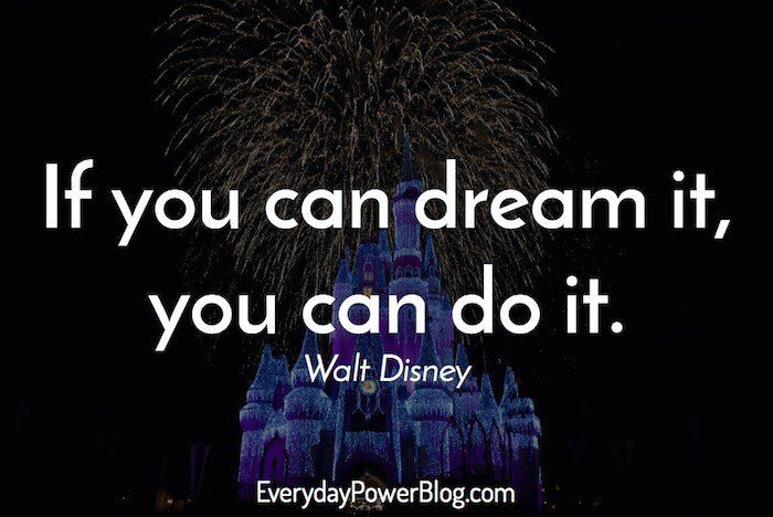 Walt Disney Quotes About Dreams, Life & Greatness (2019)
