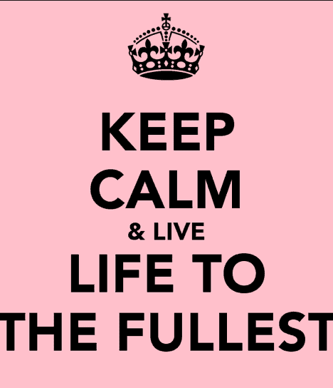 Live Life To The Fullest Quotes 2