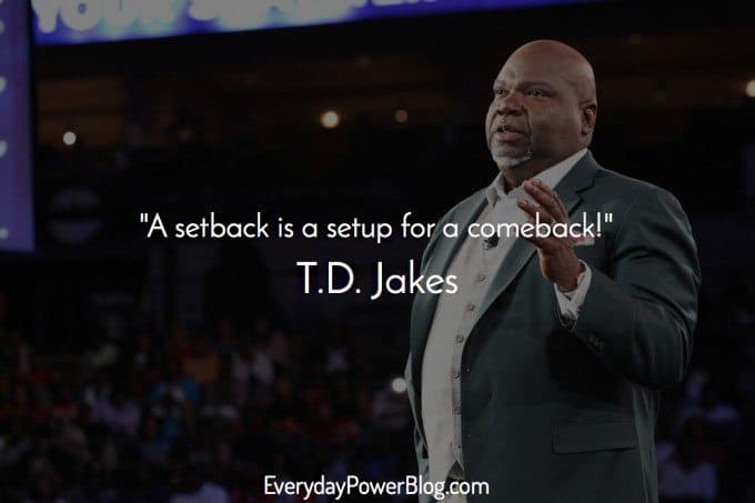 27 TD Jakes Quotes About Destiny and Success (2019)