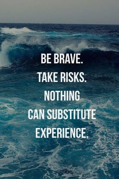 Be brave in the face of failure