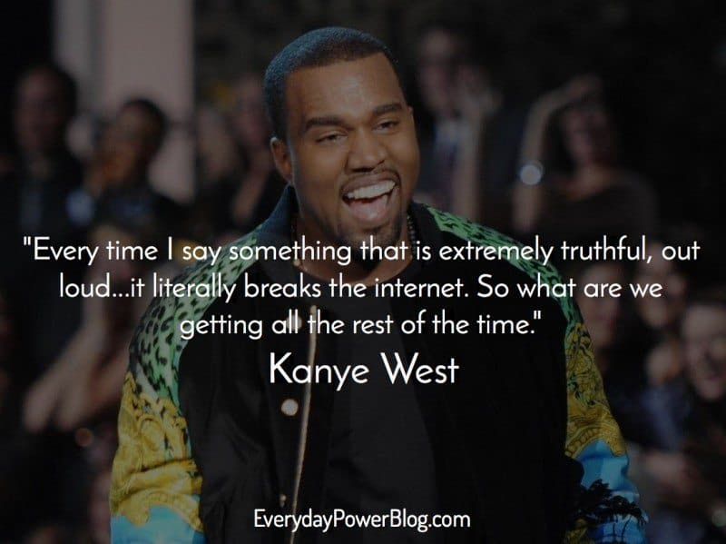 kanye west quotes about following your dreams