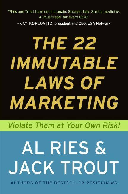 22 Immutable Laws of Marketing - Al Ries and Jack Trout