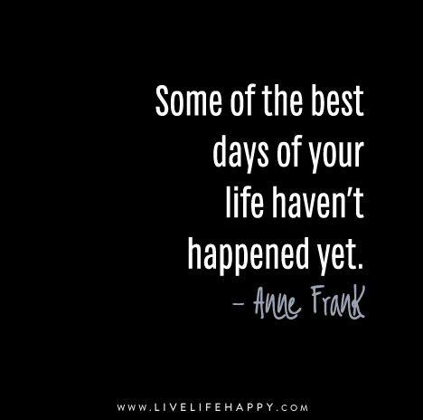 Anne Frank Quotes about your best life