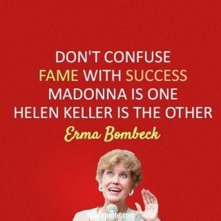 Erma Bombeck quotes about life