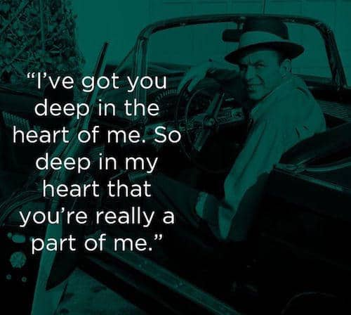 49 Frank Sinatra Quotes On Life, Love & New York (2019)