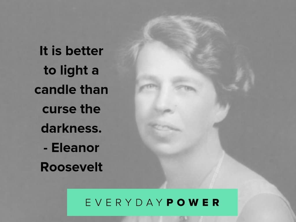 eleanor roosevelt quotes on darkness