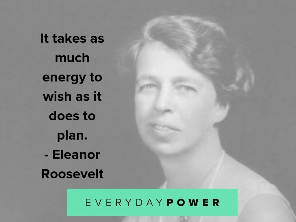 eleanor roosevelt quotes on planning