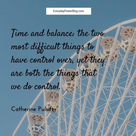 65 Balance Quotes On Life and Peace of Mind (2019)
