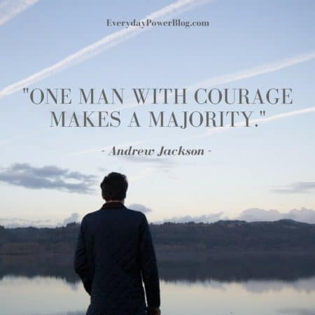 95 Courage Quotes About Life and Bravery (2019)