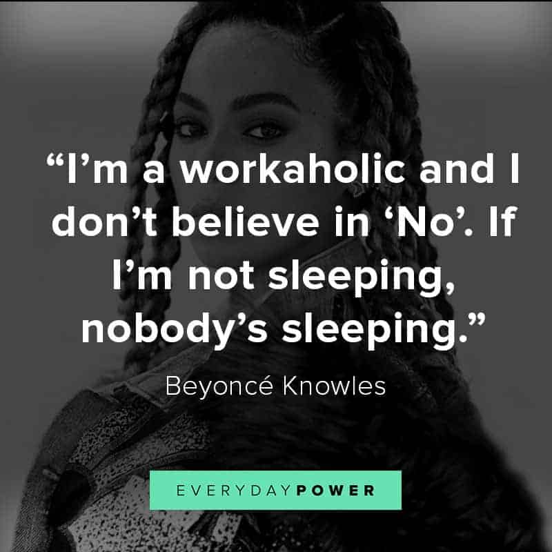 More Beyoncé quotes from her songs and interviews