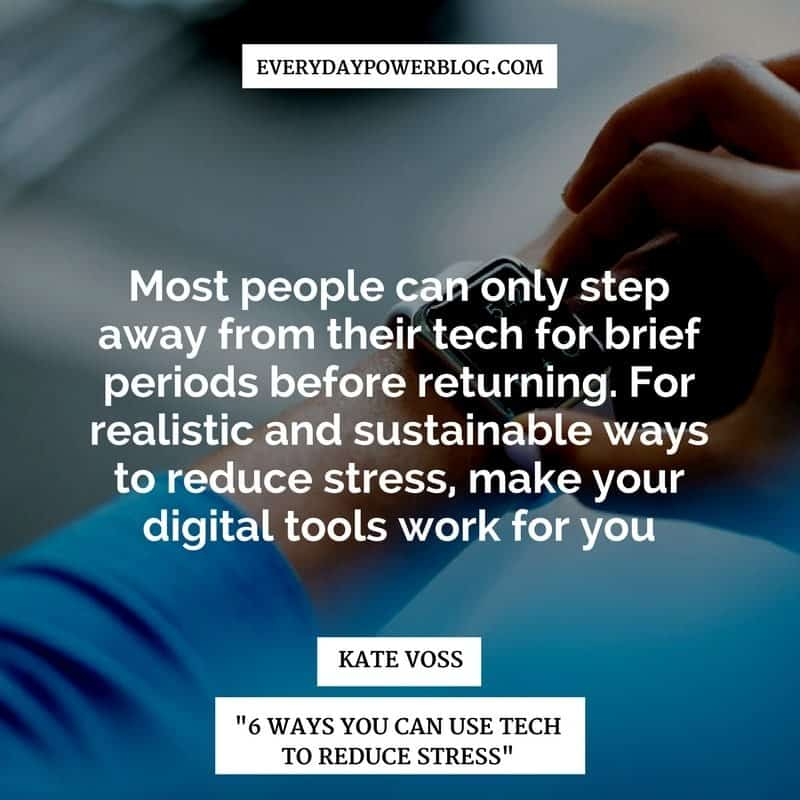 Ways You Can Use Tech to Reduce Stress
