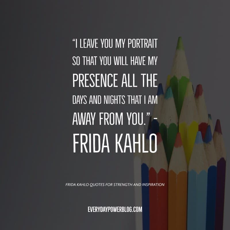 37 Frida Kahlo Quotes for Strength and Inspiration (2019)