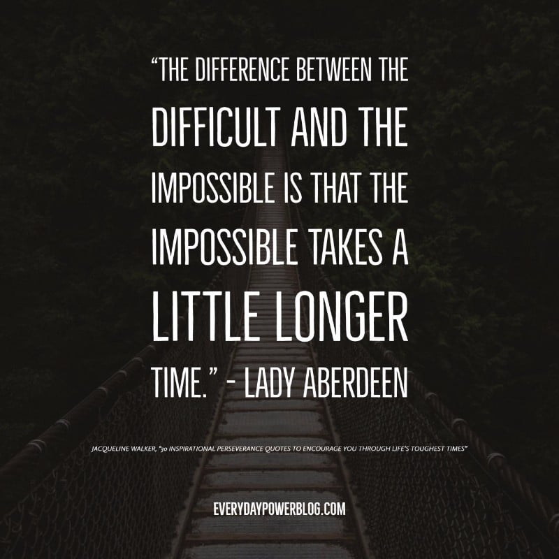 Inspirational Perseverance Quotes To Encourage You