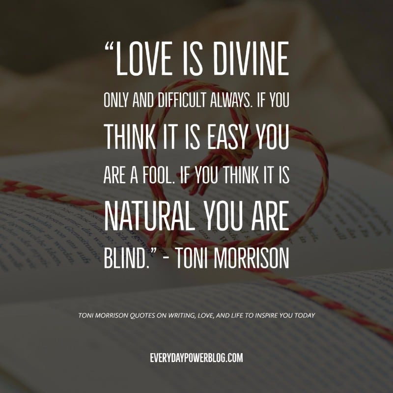 40 Toni Morrison Quotes on Writing, Love, & Life (2019)