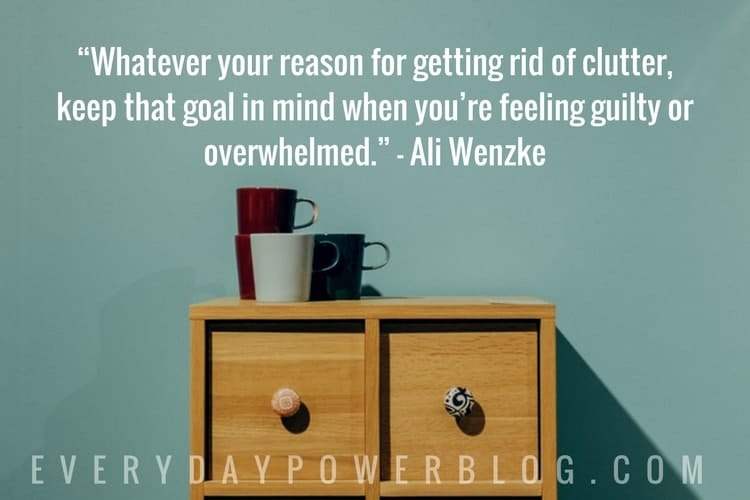 Stop Feeling Guilty When Getting Rid of Clutter