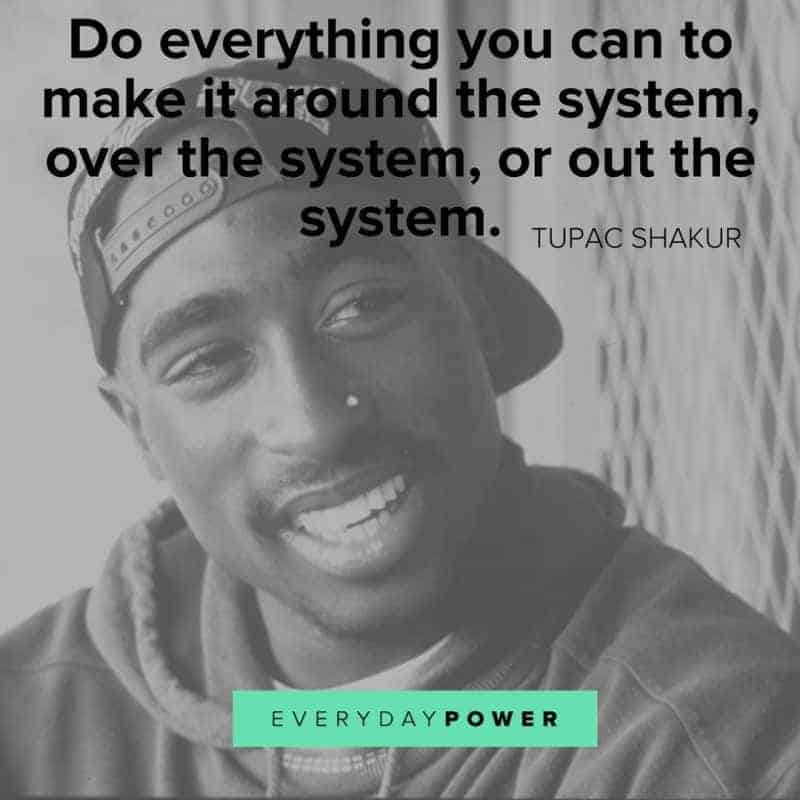 best tupac quotes about life