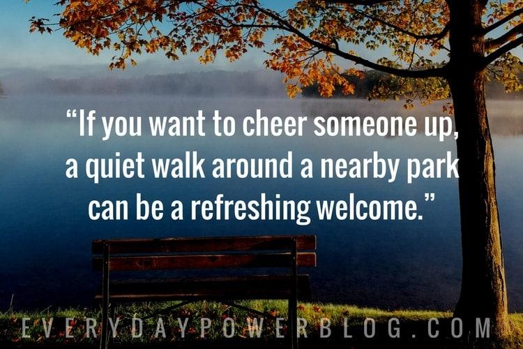 Ways To Cheer Someone Up