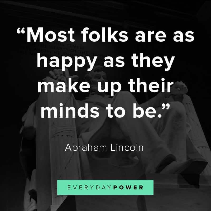 75 Abraham Lincoln Quotes On Freedom Education Democracy