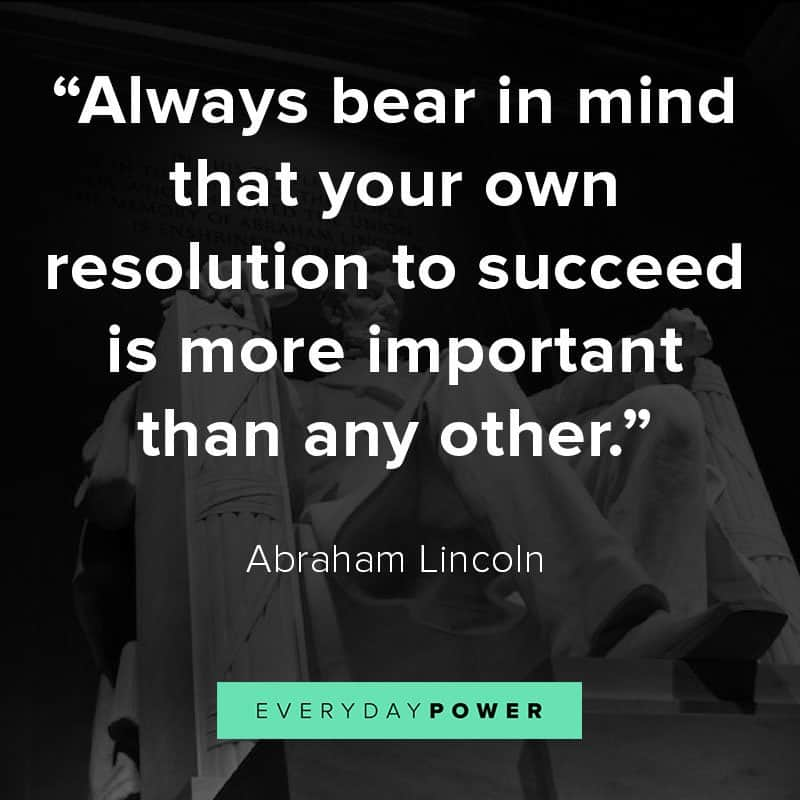 Abraham Lincoln quotes on succeeding