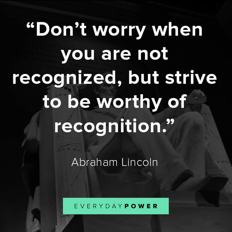 Abraham Lincoln quotes on recognition