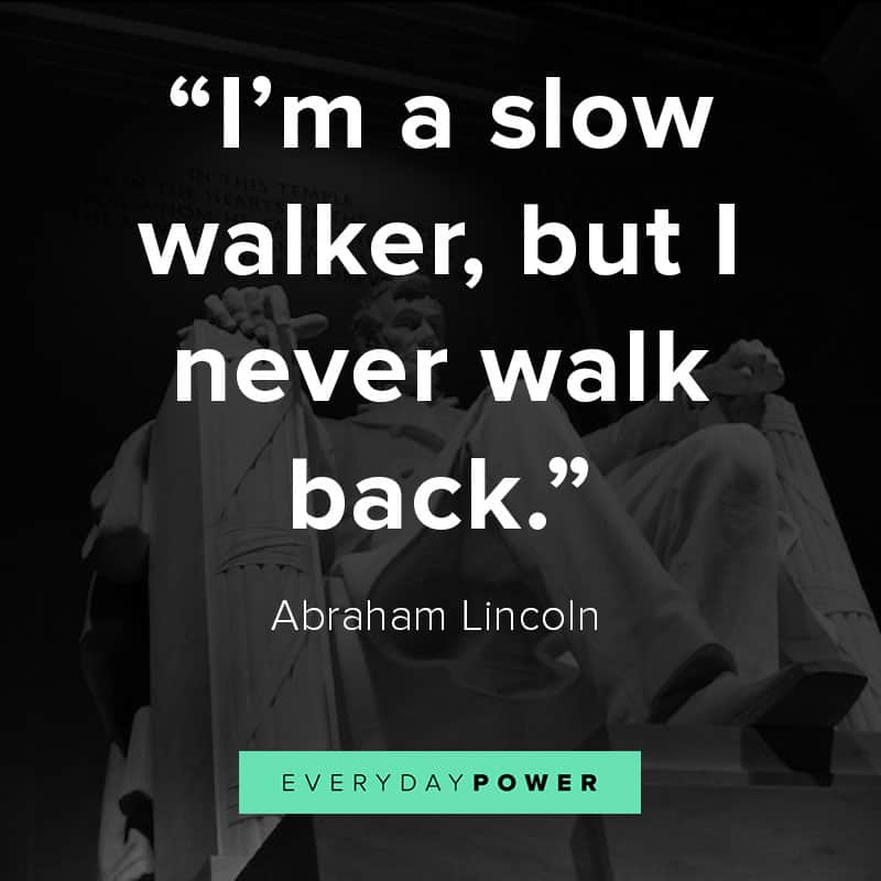 Abraham Lincoln quotes moving forward