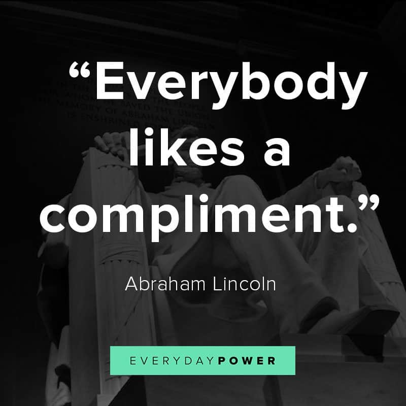 Abraham Lincoln quotes on compliments