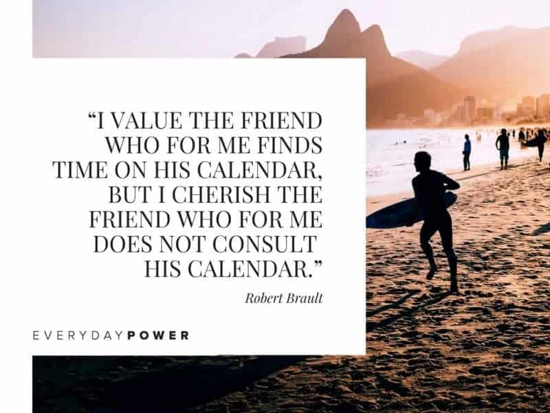 Best Friend Quotes about love i value the friend who for me finds time on his calendar