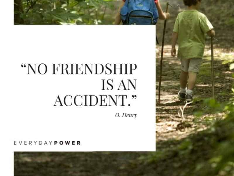 Best Friend Quotes about being there for each other no friendship is an accident.