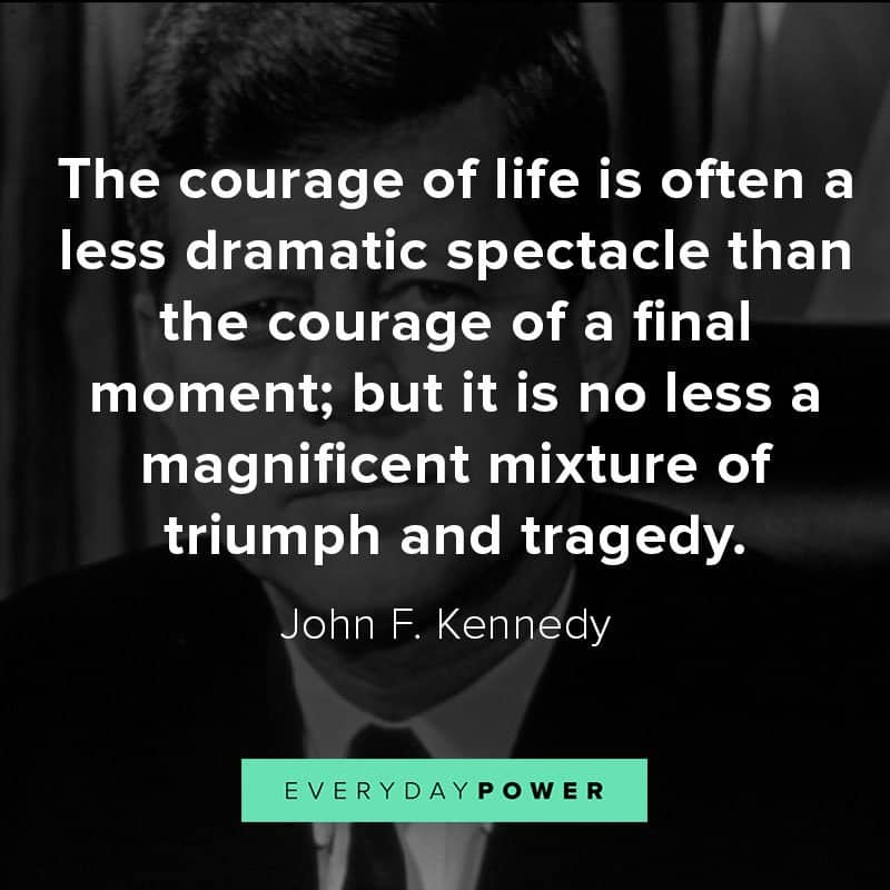 John F. Kennedy quotes about courage