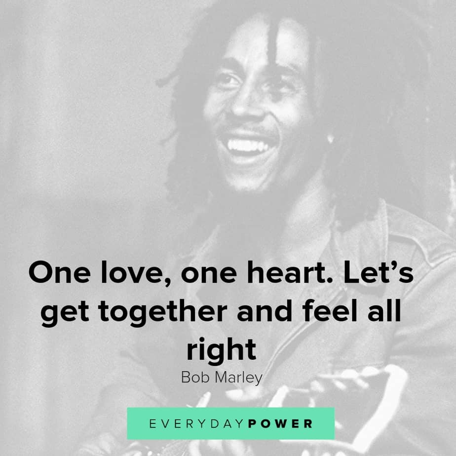 Bob Marley quotes about love and relationships