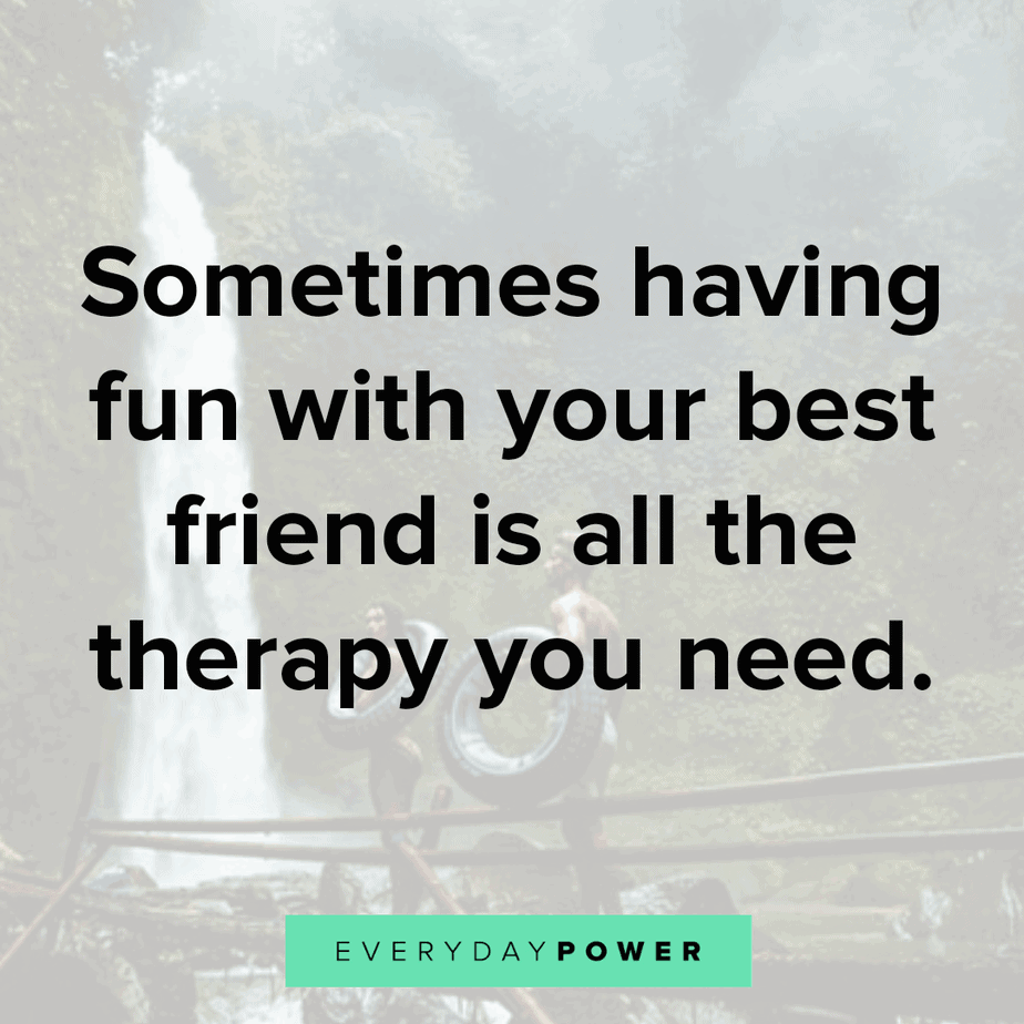 quotes-about-having-fun with friends