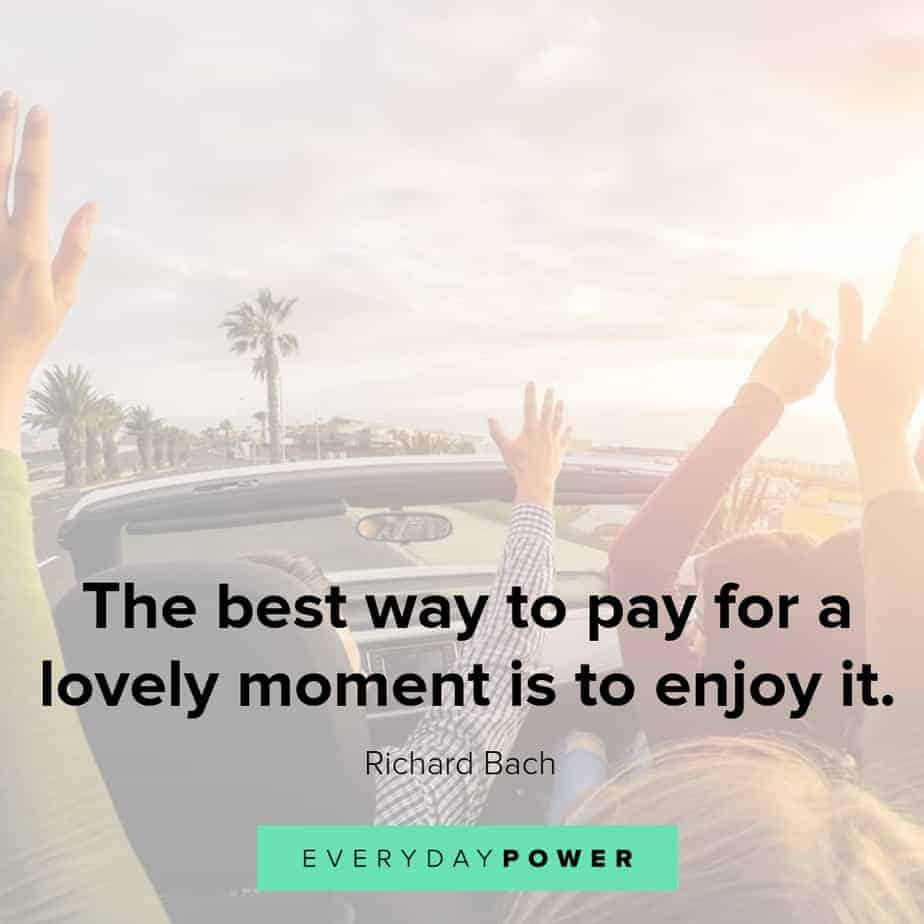 quotes about having fun and lovely moments