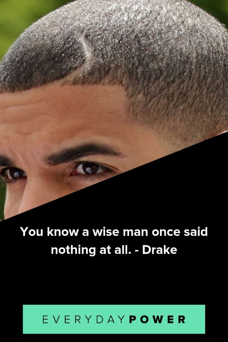 Uplifting Drake Quotes and lyrics from his newest album, Scorpion