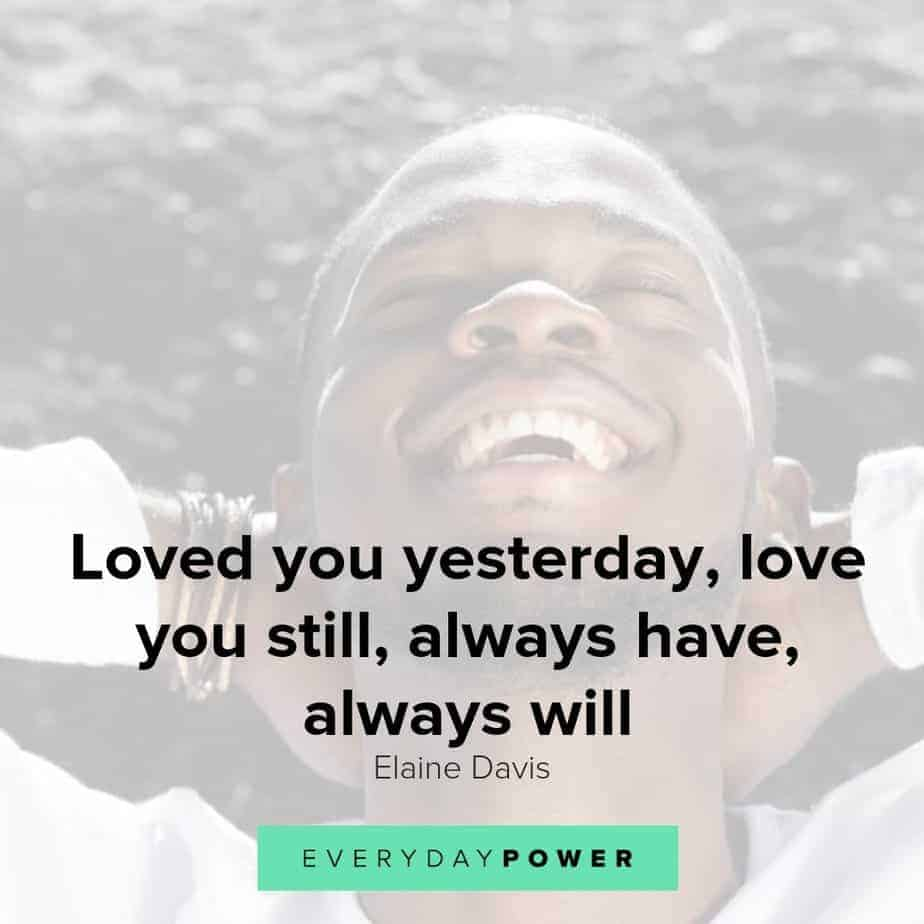 I want to love you everyday quotes