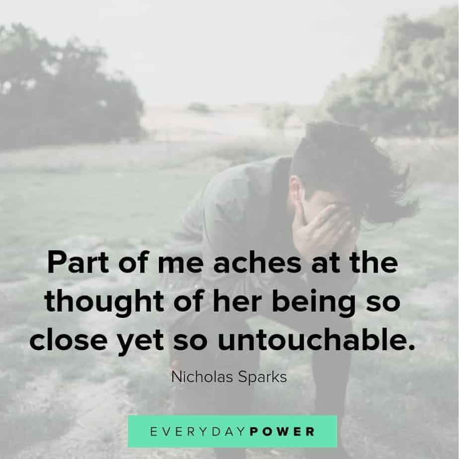 sad love quotes on being close but untouchable