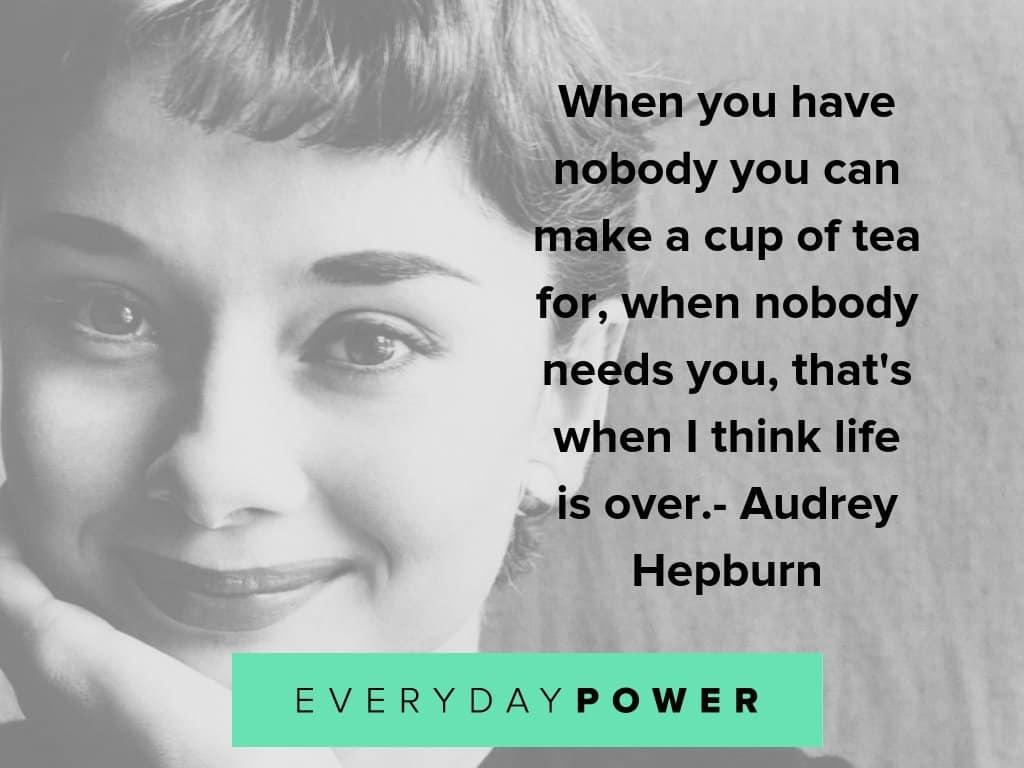 audrey hepburn when nobody needs you