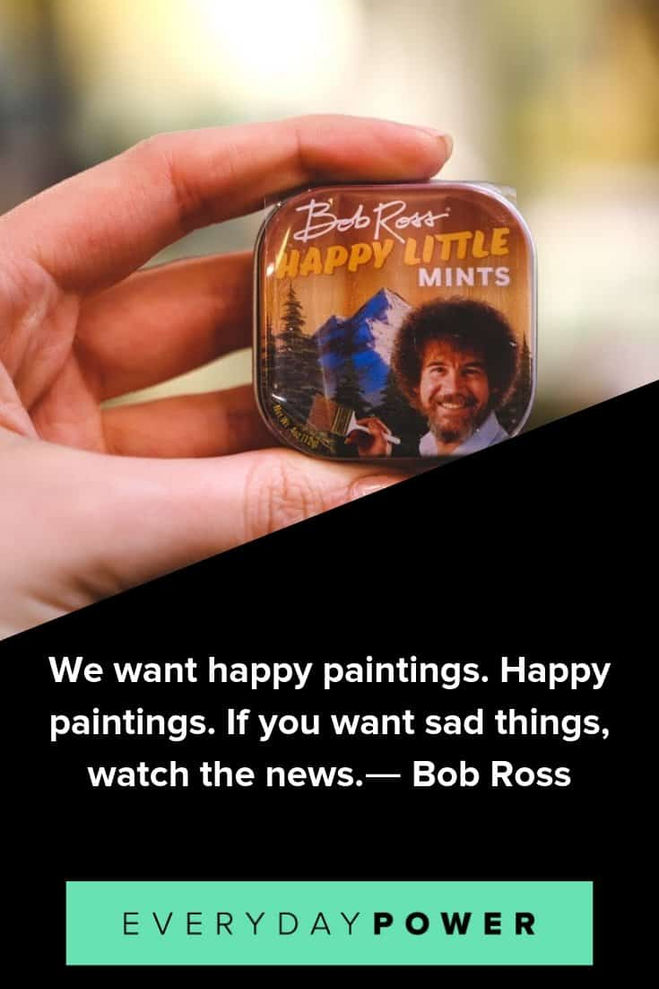 Bob Ross quotes that will make your day better