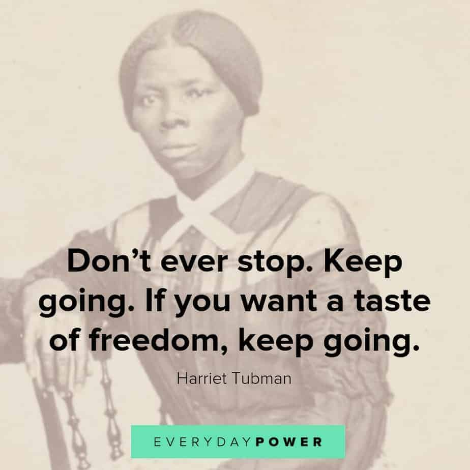 harriet tubman quotes to keep going