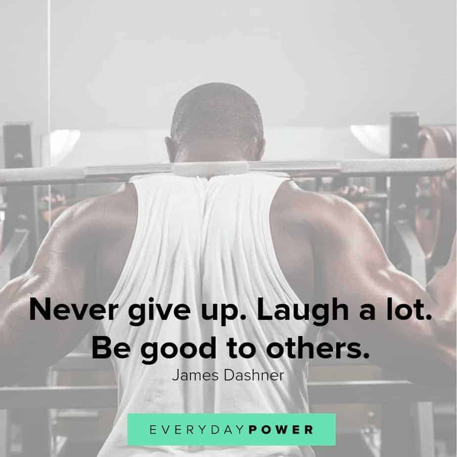 never give up quotes about being good