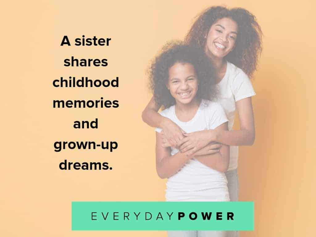 quotes about sisters and growing up