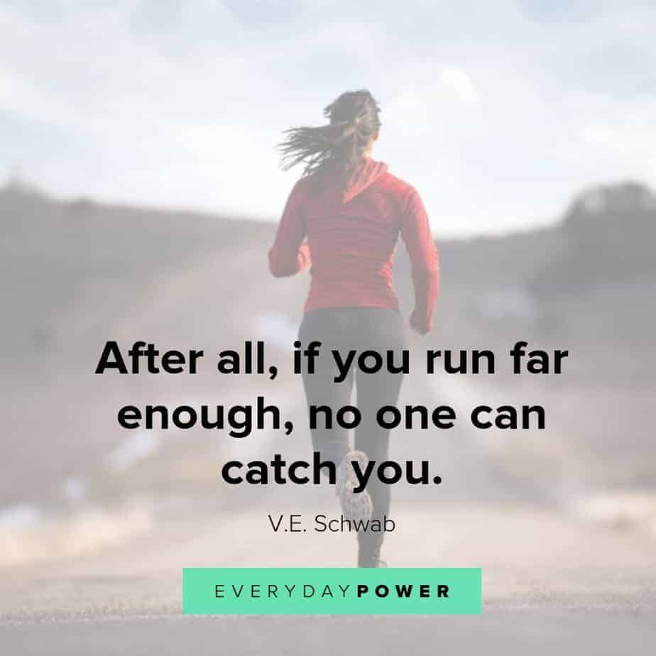 running quotes no one catch you