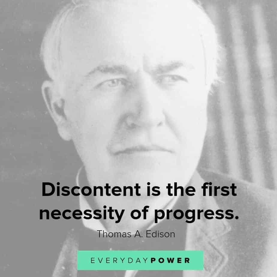 thomas edison quotes about discontent