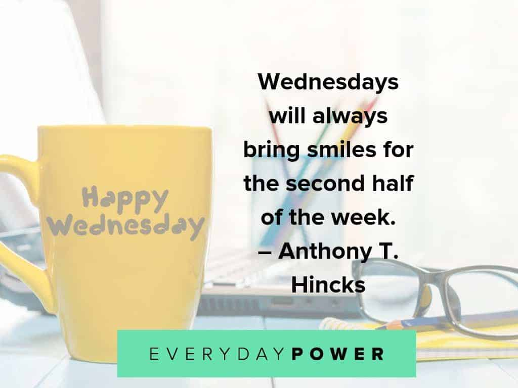 wednesday quotes on what it brings