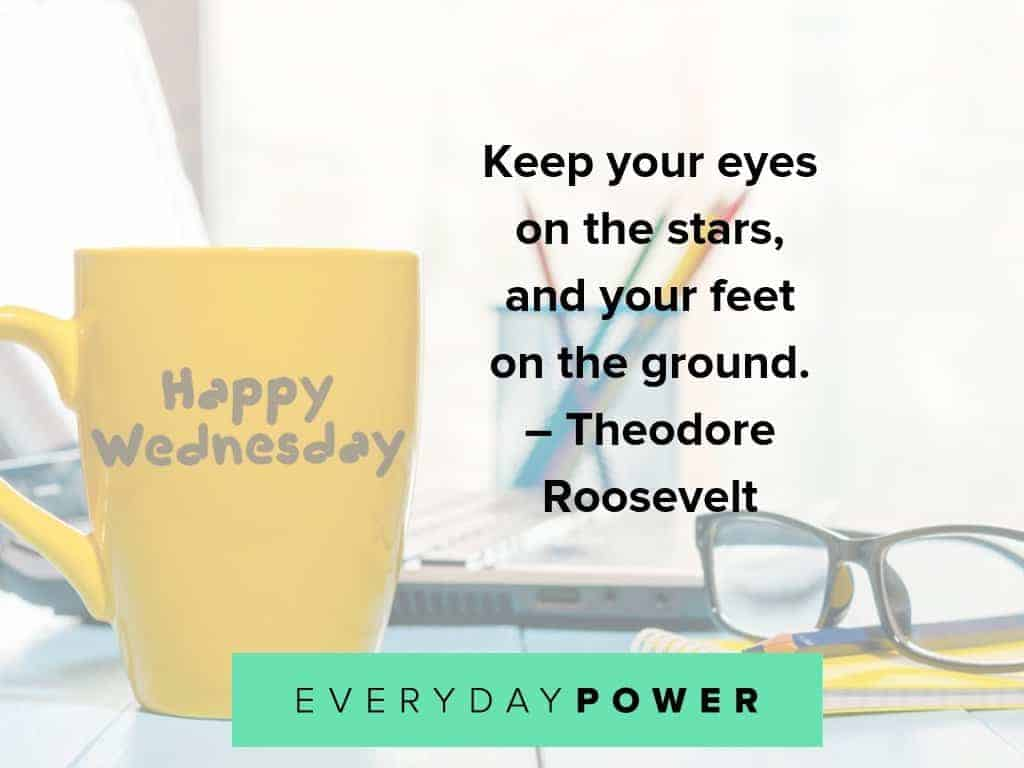 wednesday quotes on staying grounded