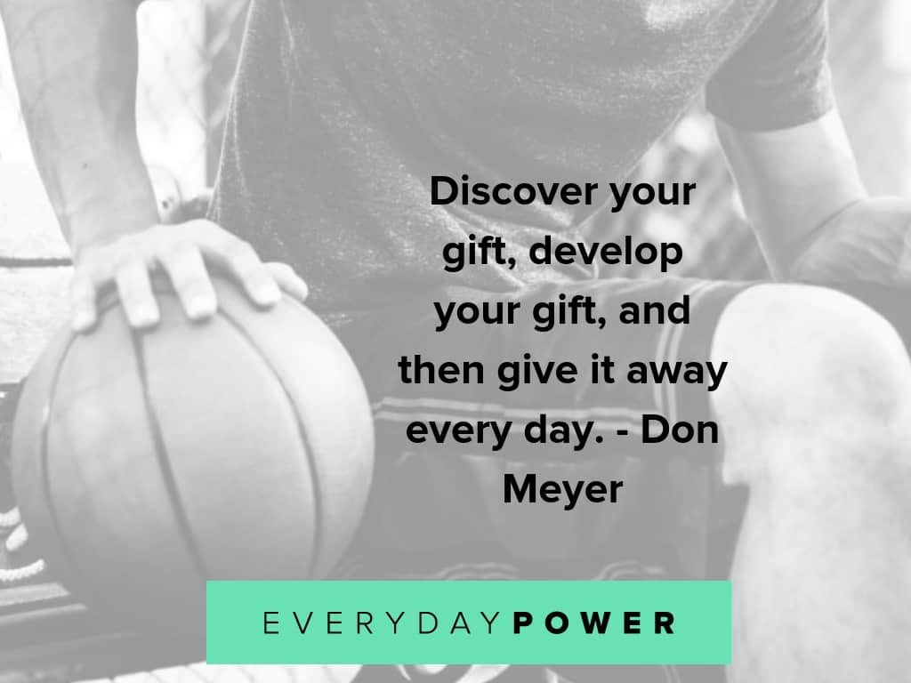 basketball quotes about developing your gift