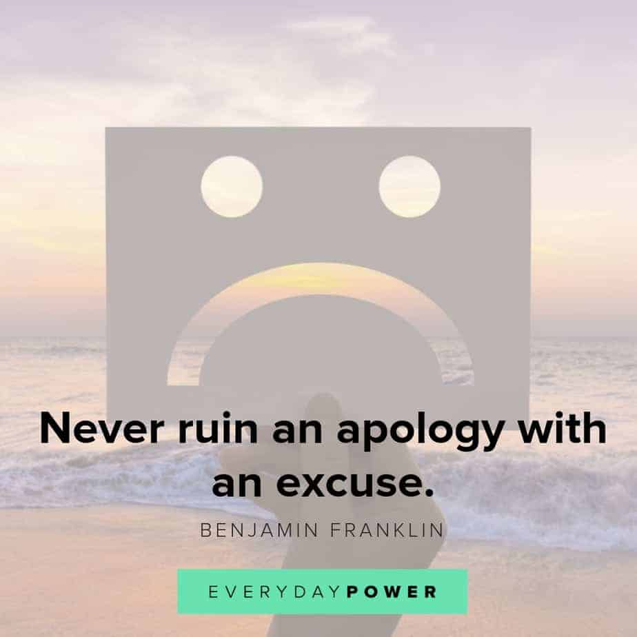 i'm sorry quotes about making excuses
