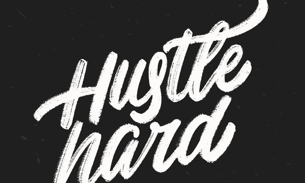75 Hustle Quotes To Motivate and Inspire Your Grind (2019)