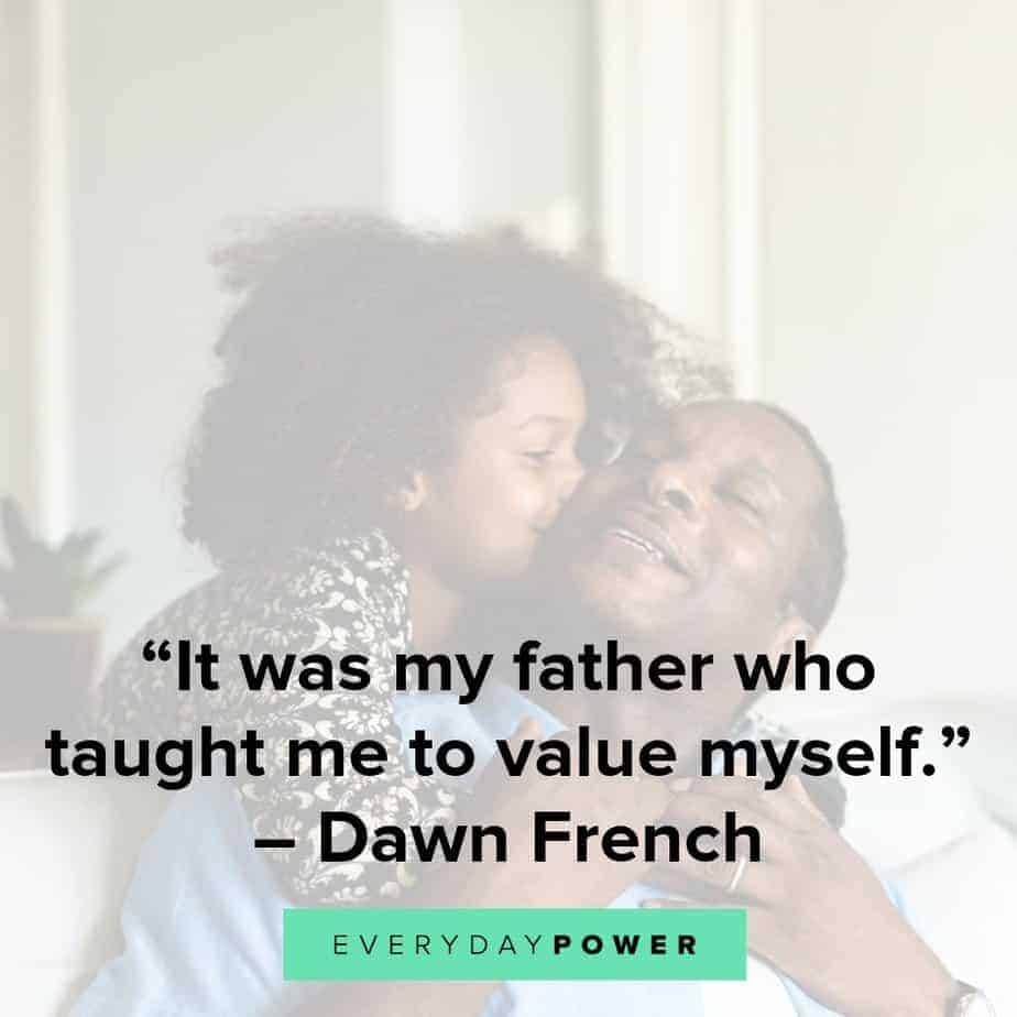65 Father Daughter Quotes Honoring Their Unbreakable Bond 2019